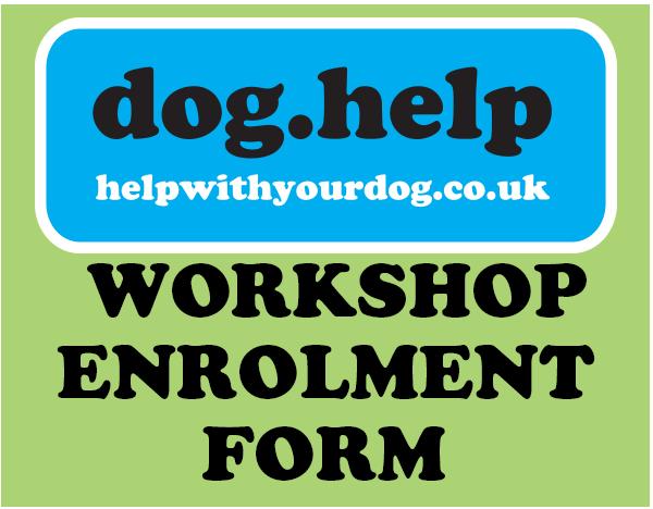 Dog Help Workshop enrolment form